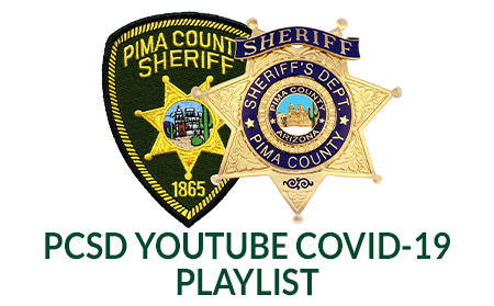 Pima County Sheriff's Department COVID-19 YouTube Playlist
